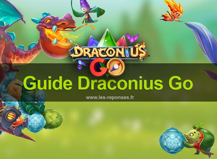 guide complet Draconius Go