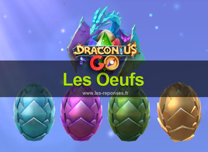 tutorial oeufs Draconius Go