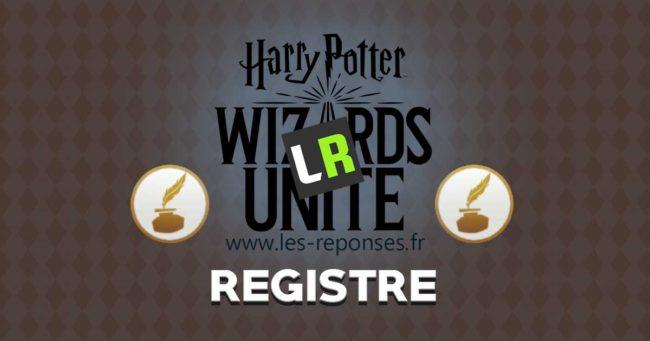 tout savoir sur le registre d'Harry Potter Wizards Unite
